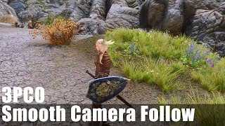 Skyrim Mod Showcase: 3PCO - 3rd Person Camera Overhaul - Smooth Camera Follow