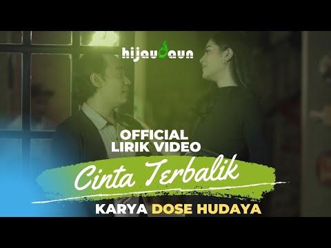 Hijau Daun - Cinta Terbalik (Official Lirik Video)