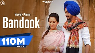 Bandook : Nirvair Pannu (Official Video) Deep Royce | Latest Punjabi Song 2020 | Juke Dock