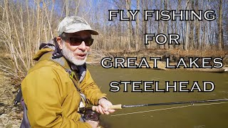 Fly Fishing For Great Lakes Steelhead | How To