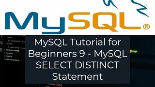 MySQL Tutorial for Beginners 9 - MySQL SELECT DISTINCT Statement
