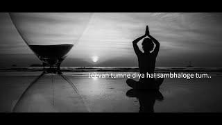 jeevan tumne diya hai sambhaloge tum . With lyrics - YouTube