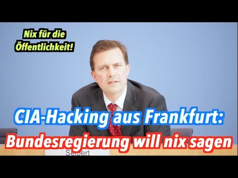 , title : 'CIA-Hacking aus Frankfurt: Bundesregierung weiß nix, hört nix, verrät nix'