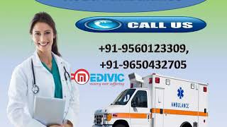 High Class Road Ambulance Service in Booti More and Chutia by Medivic