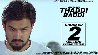 Thaddi Baddi Veer Sahu Gold E Gill Urban Records Latest Haryanvi Song 2018
