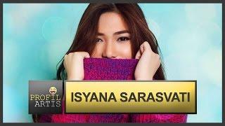 Profil Artis - Isyana Sarasvati