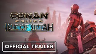 Conan Exiles: Isle of Siptah - Official Retrospective Trailer by GameTrailers