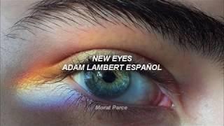 Adam Lambert   New Eyes Letra Español