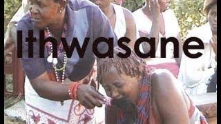 Ithwasane - Trailer