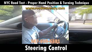 NYC Road Test   Proper Hand Position & Turning Technique