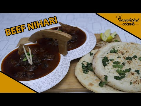 Beef Nihari  | Easy Cooking Recipe | Insightful Cooking