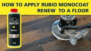 How  To Apply Rubio Monocoat Renew to a Floor