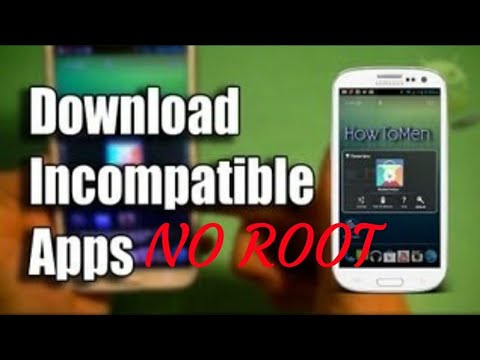 "How To Download ""INCOMPATIBLE"" Apps On Any Android!! Mp3"