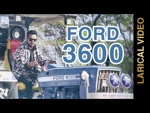 Ford 3600 Lyrical Video  Deep Dhillon