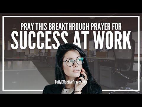 Prayer For Supernatural Success At Work   Powerful Job Success Prayers