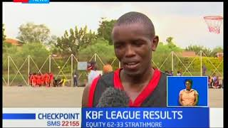 Equity beat Strathmore in KBF league