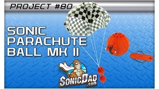 Make A Parachute Fly From 75 Feet In The Air - SonicDad Project #80