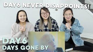 "MV REACTION | DAY6 (데이식스) ""행복했던 날들이었다"" (Days Gone By)"