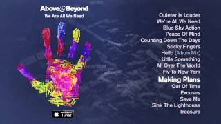 Above & Beyond - Making Plans feat. Alex Vargas