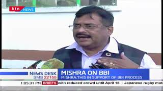 MP.Mishra calls Kenyans to exercise tolerance and support the BBI process