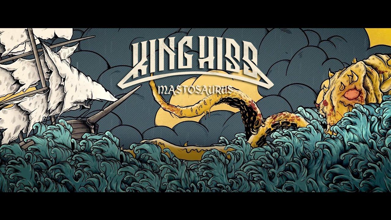 King Hiss - Mastosaurus