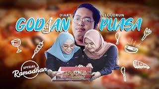Cloudrun Series Spesial Ramadan - Godaan saat Puasa