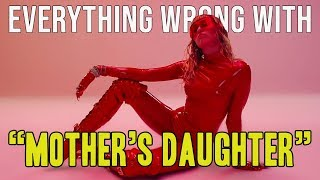 "Everything Wrong With Miley Cyrus   ""Mother's Daughter"""
