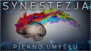 Synestezja. Ponadprzeciętna zdolność mózgu