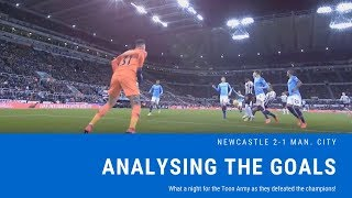 Analysing the goals   Newcastle United 2-1 Manchester City