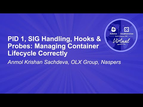Image thumbnail for talk PID 1, SIG Handling, Hooks & Probes: Managing Container Lifecycle Correctly