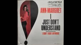 Ann Margret - I Don´t Hurt Anymore