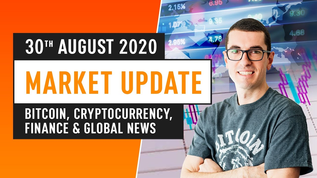 Bitcoin, Ethereum, DeFi & Global Finance News - August 30th 2020