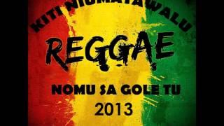 Kiti Niumatawalu   Nomu Sa Gole Tu [Fijian Music 2013]