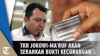 Bukti Kecurangan akan Segera Diserahkan Advokasi TKN Jokowi-Ma'ruf ke Bawaslu