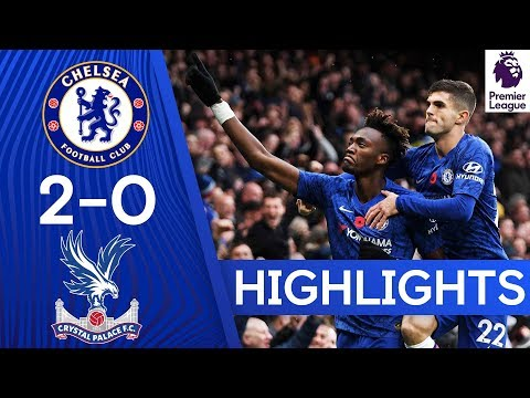 Chelsea Vs Crystal Palace 2-0 EPL 2019 Goals Highlights