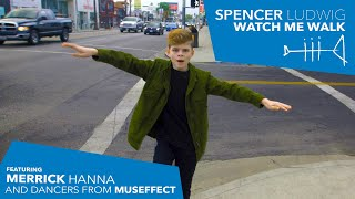 Spencer Ludwig   Watch Me Walk (feat. Merrick Hanna) [Official Music Video]