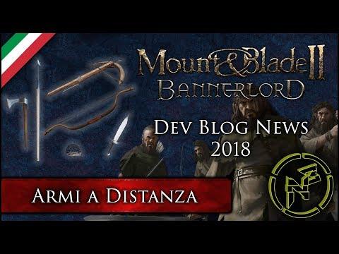 Mount & Blade II: Bannerlord ► Gameplay ITA / Dev Blog News 2018 ► Armi a Distanza