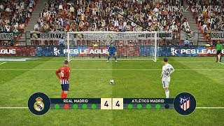 PES 2019   REAL MADRID vs ATLETICO MADRID   Penalty Shootout   Gameplay PC