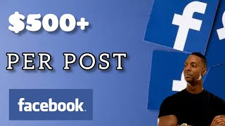 Get Free $500+ For 1 Post On Facebook [Make Money From Facebook in 2020]
