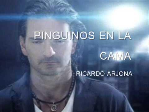 PINGUINOS EN LA CAMA - RICARDO ARJONA