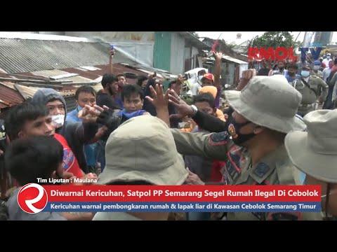 Diwarnai Kericuhan, Satpol PP Semarang Segel Rumah Ilegal Di Cebolok
