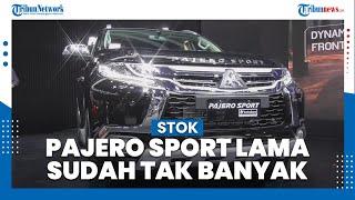 Mitsubishi Akan Habiskan Stok Pajero Sport Lama dan Menggantinya dengan New Pajero Sport