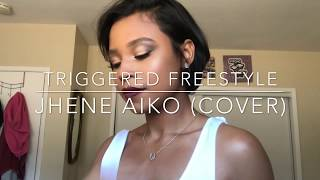 Triggered Freestyle   Jhene Aiko (Cover)