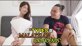 10 Types of Malaysian Girlfriends