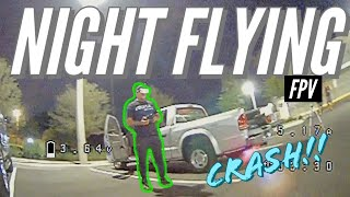FPV night flying, live streaming, crash etc. #fpv
