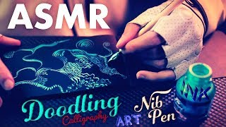 ASMR ART 🖋️Ink Doodling W/ Calligraphy Nib Pen ✒️NO TALKING For SLEEP