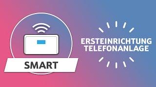 Telekom: Digitalisierungsbox Smart -  Ersteinrichtung Telefonanlage