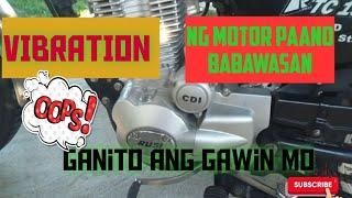 Vibration NG Motor Paano Babawasan