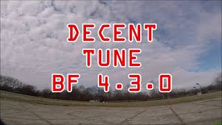 Freestyle FPV - BF 4.3.0 - Love it!