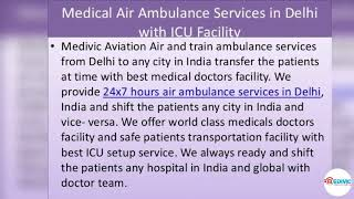 Medivic Air Ambulance from Guwahati to Delhi, India